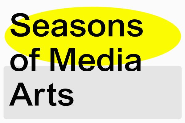 UNESCO City of Media Arts; Seasons of Media Arts